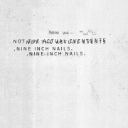 Nine Inch Nails - Not the Actual Events - remastered