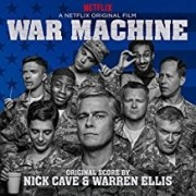 Nick Cave and Warren Ellis - War Machine Original Score