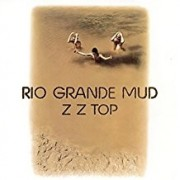 ZZ Top - Rio Grand Mud