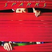 Sparks - Best Of The Island Years 74-78