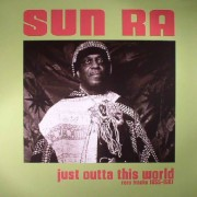 Sun Ra - Just Outta This World