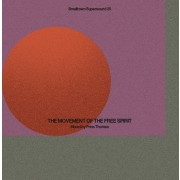 Various Artists - Smalltown Supersound 25 -The Movement of the Free Spirit