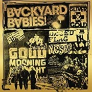 Backyard Babies - Silver And Gold