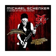 Michael Schenker - A Decade Of The Mad Axeman (The Studio Recordings)