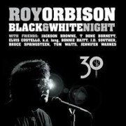 Roy Orbison - Black And White Night 30