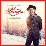 Adam Douglas - An American Holiday - Live From Nordstrand Kirke