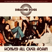 Diamond Dogs - Honked All Over Again (25th Anniversary Edition)