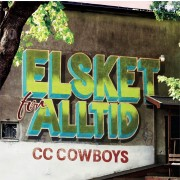 CC Cowboys - Elsket For Alltid - Ltd