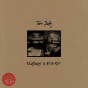 Tom Petty - Wildflowers And All The Rest