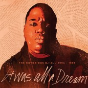 The Notorious B.I.G. - It Was All A Dream
