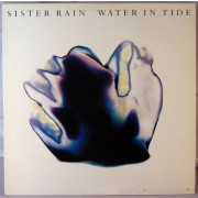 Sister Rain - Water In Tide