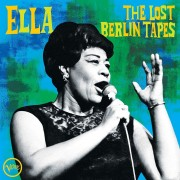 Ella Fitzgerald - Lost Berlin Tapes
