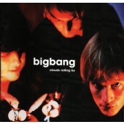 BigBang - Clouds Rolling By