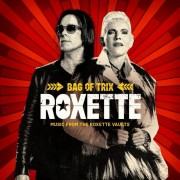 Roxette - Bag Of Trix