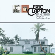 Eric Clapton - Give Me Strength - The 74/75 Recordings