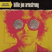 Billie Joe Armstrong - No Fun Mondays