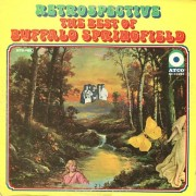 Buffalo Springfield - Retrospective - The Best Of - Ltd