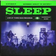 Sleep - Live At Third Man Records
