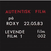 Autentisk Film - Roxy 22.05.83