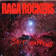 Raga Rockers - Shit Happens