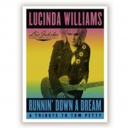 Lucinda Williams - Runnin' Down A Dream A Tribute To Tom Petty