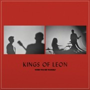 Kings Of Leon - When You See Yourself - Ltd