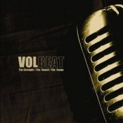 Volbeat - The Strenght, The Sound, The Songs