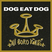 Dog Eat Dog - All Boro Kings - Ltd