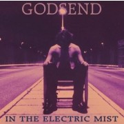 Godsend - In The Electric Mist