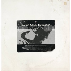 The Flaming Lips - The Soft Bulletin Companion