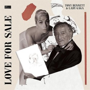 Tony Bennett And Lady Gaga - Love For Sale