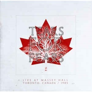 Tears For Fears - Live At Massey Hall - Toronto