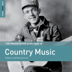 Diverse Artister - The Rough Guide To The Roots Of Country Music
