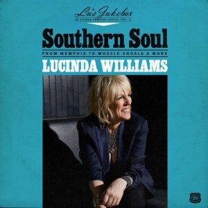 Lucinda Williams - Southern Soul