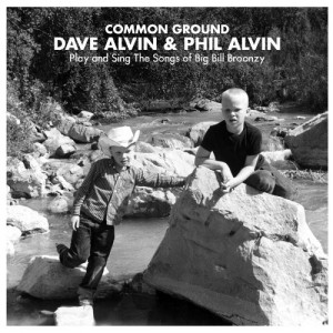 Dave Alvin and Phil Alvin - Common Ground Songs Of Big Bill Broonzy