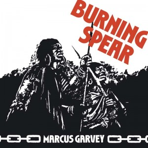 Burning Spear - Marcus Garvey
