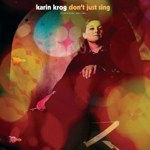 Karin Krog - Don't Just Sing An Anthology 1963-1999