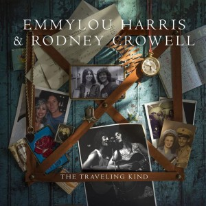 Emmylou Harris And Rodney Crowell - The Travelling Kind