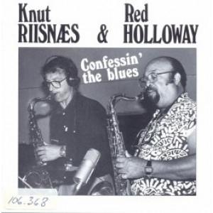 Knut Riisnæs og Red Holloway - Confessin' The Blues