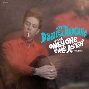 Daniel Romano - If I've Only One Time Askin'
