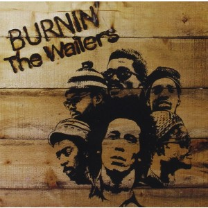Bob Marley And The Wailers - Burnin