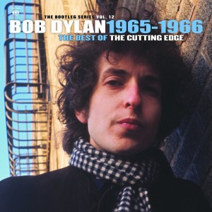 Bob Dylan - The Cutting Edge 1965-1966 The Bootleg Series Vol 12