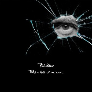 Phil Collins - Take A Look At Me Now