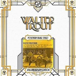 Walter Trout - Positively Beale Street