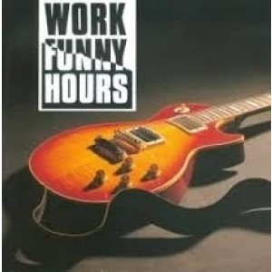 Work Funny Hours - Work Funny Hours