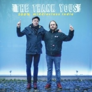 The Thanks Yous - 100% middleclass indie