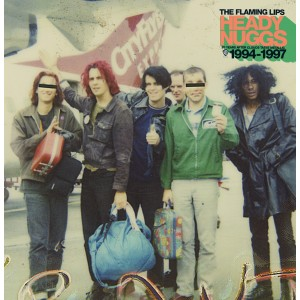 Flaming Lips - Heady Nuggs 1994 - 1997