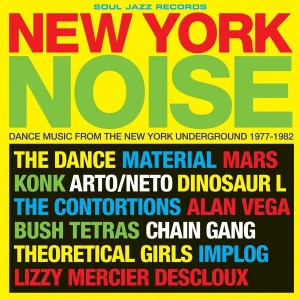 Diverse Artister - New York Noise Dance Music From The New York Underground 1977-82