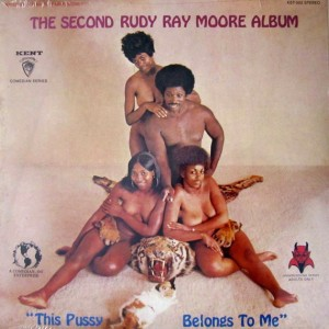 Rudy Ray Moore - This Pussy Is Mine