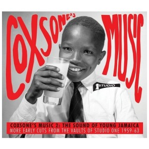 Coxsone`s Music 2 - The Sound Of Young Jamaica